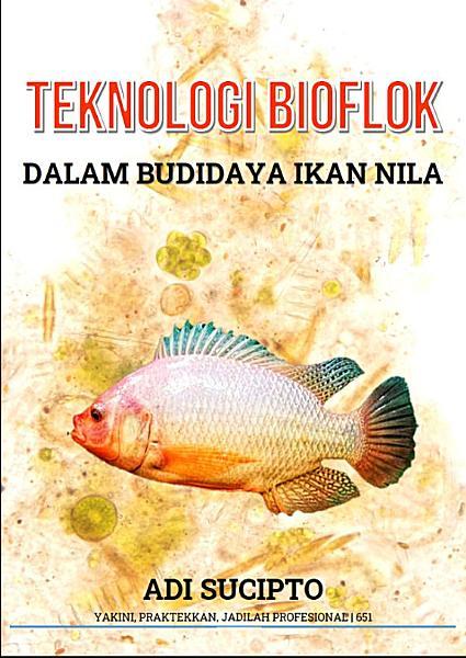 Ebook teknologi bioflok dalam budidaya budidaya ikan nila
